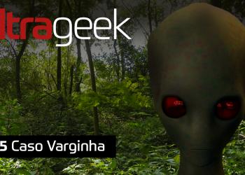 Ultrageek – Caso Varginha